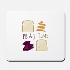 Pb & J Time Mousepad