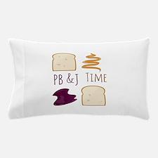 Pb & J Time Pillow Case