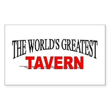 """The World's Greatest Tavern"" Sticker (Rectangular"