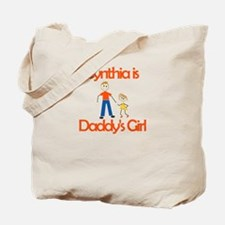 Cynthia is Daddy's Girl Tote Bag