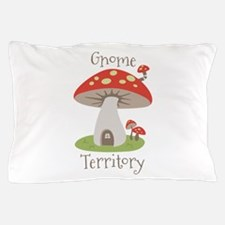 Gnome Territory Pillow Case