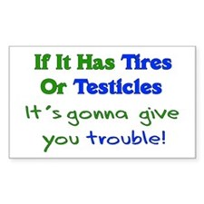 Tires Testicles Trouble Rectangle Decal
