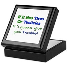 Tires Testicles Trouble Keepsake Box
