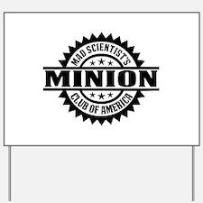MSC: Minion Yard Sign