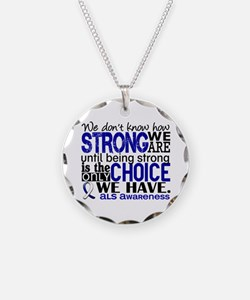 ALS HowStrongWeAre Necklace