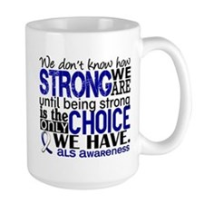 ALS HowStrongWeAre Mug