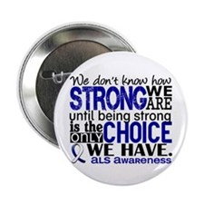"""ALS HowStrongWeAre 2.25"""" Button (10 pack)"""