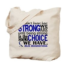ALS HowStrongWeAre Tote Bag