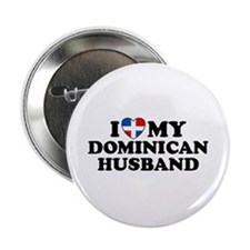 I Love My Dominican Husband Button
