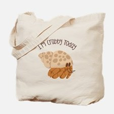 Crabby Today Tote Bag