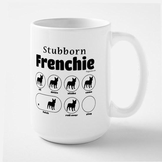 Stubborn Frenchie v2 Large Mug