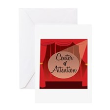 Center Of Attention Greeting Cards
