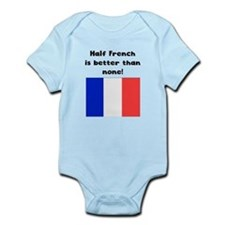 Half French Is Better Than None Body Suit