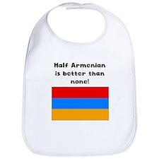 Half Armenian Is Better Than None Bib