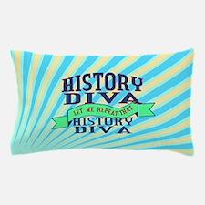 History Diva Pillow Case