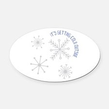 Cold Outside Oval Car Magnet