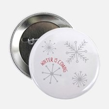"""Winter is Coming 2.25"""" Button (10 pack)"""