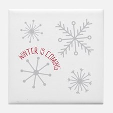 Winter is Coming Tile Coaster