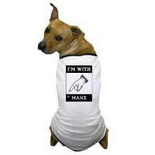 I'm With The Manx Dog T-Shirt