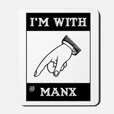 I'm With The Manx Mousepad