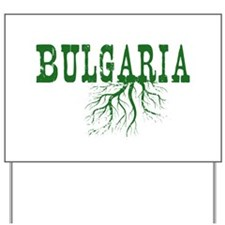 Bulgaria Roots Yard Sign