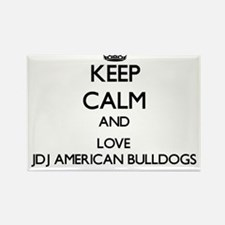 Keep calm and love Jdj American Bulldogs Magnets