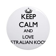 Keep calm and love Australian Koo Ornament (Round)