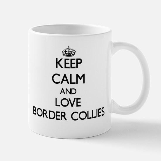 Keep calm and love Border Collies Mugs
