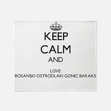 Keep calm and love Bosanski Ostrodla Throw Blanket