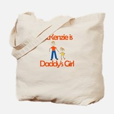 Mckenzie is Daddy's Girl Tote Bag