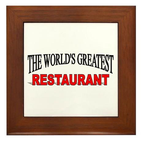 """""""The World's Greatest Restaurant"""" Framed Tile"""