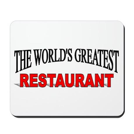 """The World's Greatest Restaurant"" Mousepad"