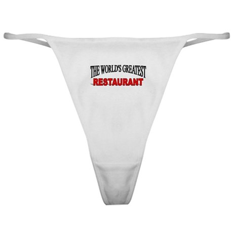 """""""The World's Greatest Restaurant"""" Classic Thong"""