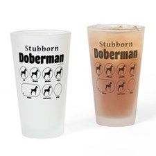 Stubborn Dobie v2 Drinking Glass