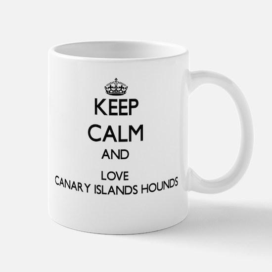 Keep calm and love Canary Islands Hounds Mugs