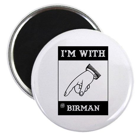 """I'm With The Birman 2.25"""" Magnet (100 pack)"""