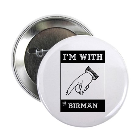 """I'm With The Birman 2.25"""" Button (100 pack)"""