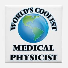 Medical Physicist Tile Coaster