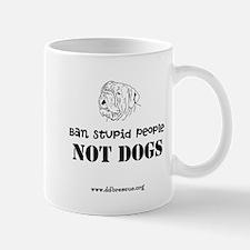 Ban Stupid People Mugs