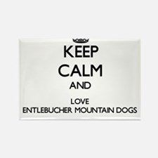 Keep calm and love Entlebucher Mountain Do Magnets