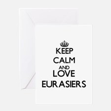Keep calm and love Eurasiers Greeting Cards
