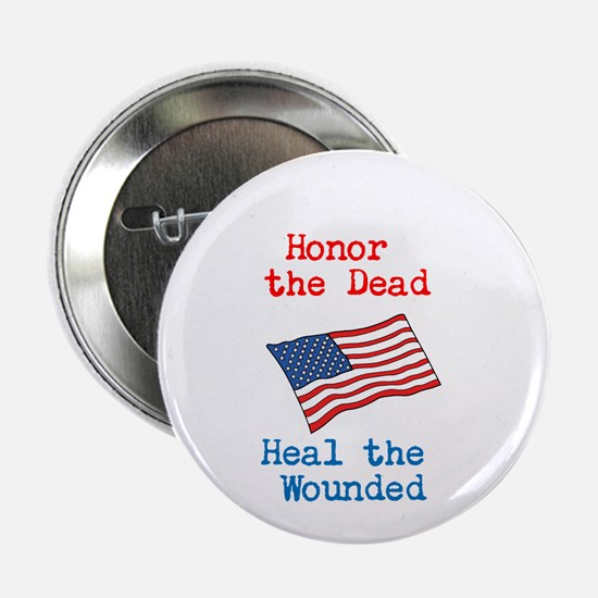 "Honor the dead 2.25"" Button"