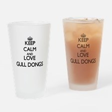 Keep calm and love Gull Dongs Drinking Glass