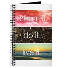 Dream It Do It Live It Journal