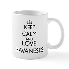 Keep calm and love Havaneses Mugs