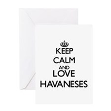Keep calm and love Havaneses Greeting Cards