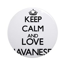 Keep calm and love Havaneses Ornament (Round)