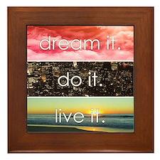 Dream It Do It Live It Framed Tile