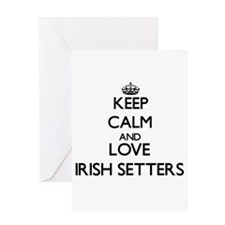 Keep calm and love Irish Setters Greeting Cards