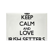 Keep calm and love Irish Setters Magnets